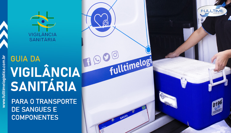 Guia da Vigilância Sanitária para o transporte de sangue e componentes