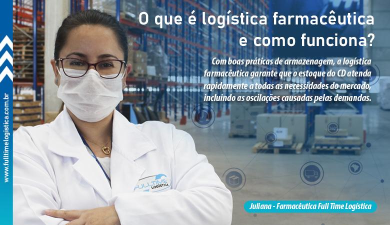O que é logística farmacêutica e como funciona?